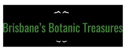 Brisbane Botanic Treasures